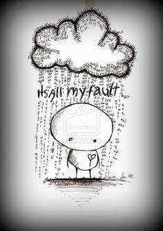 10 Best It's all my fault images in 2016 | Thoughts, Sad Quotes