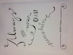 """My first attempt at """"fake"""" calligraphy :)"""