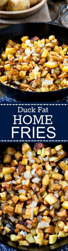 Duck Fat Home Fries - yukon gold potatoes cooked in duck fat. Insanely delicious!
