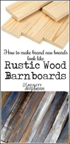 How to make new wood look old distressed barn boards in 3 simple steps. You can tint any color too! Get the full tutorial at Reality Facebook Pinterest Tumblr StumbleUpon VKontakte Twitter Google+ Email LinkedIn