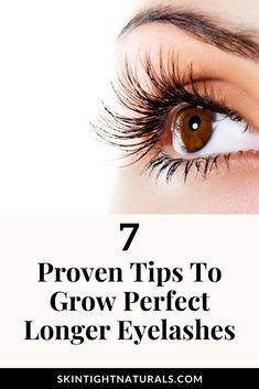 How To Grow Longer Eyelashes & Thicker Brows! 7 tips To Make Your Eyelashes & Brows Grow Back Faster & Thicker. Why suffer? Perfect Eyelashes, How To Grow Eyelashes, Thicker Eyelashes, Longer Eyelashes, Long Lashes, Wispy Lashes, Fake Lashes, Natural Eyelash Growth, Eyelash Growth Serum