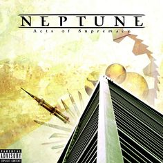 Neptune - Acts of Supremacy Death Metal, Metal Bands, Album Covers, Acting, Sunrise, Albums, Movie Posters, Art, Black