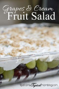 Grapes  Cream Fruit Salad. This is the best fruit salad I've ever had! You'll love it and you will want to take it to every BBQ you're invited to! Perfect for #FamilyReunion 's. From Tips From a Typical Mom Blog.