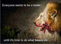 "A Beast ""Leo"". Have to do the dirty work and take the ""Trash"" Lion Quotes, Me Quotes, Motivational Quotes, Inspirational Quotes, Wolf Quotes, Ptsd Quotes, Strong Quotes, Positive Quotes, Warrior Quotes"
