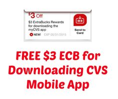 FREE $3 ECB for Downloading CVS Mobile App