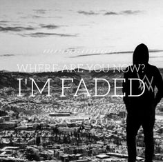 {faded} - alan walker