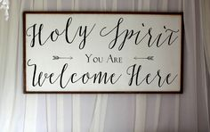 Home decor / Quote signs / Scripture art / Wood art / Christian decor / Holy bible / holy spirit you are welcome here framed wood sign holy spirit you are welcome here framed wood sign by SaltedWordsCompany on Etsy Family Wood Signs, Diy Wood Signs, Pallet Signs, Scripture Signs, Christian Decor, Prayer Room, Home Decor Quotes, Christen, Sign Quotes