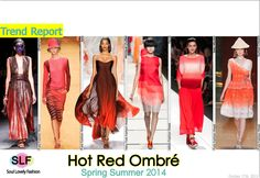 Red OmbréColor #Fashion Trend for Spring Summer 2014  #fashiontrends2014 #spring2014 #trends #ombre #red