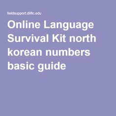 Online Language Survival Kit north korean numbers basic guide