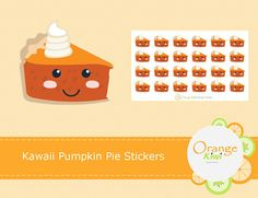 Items similar to Kawaii Pumpkin Pie Stickers, Kawaii Stickers, Planner Stickers, Pumpkin Pie Stickers on Etsy Printable Stickers, Planner Stickers, Kawaii Stickers, Thanksgiving, Pie, Pumpkin, Printables, Christmas Ornaments, Holiday Decor