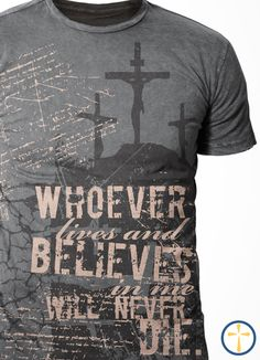 Whoever lives and believes in Me will never die. -- John 11:26