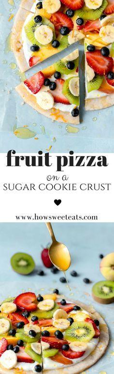 Fruit Pizza on a Sugar Cookie Crust! I howsweeteats.com