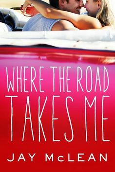 JB's Book Obsession : Where the Road Takes Me by Jay Mclean- Book Tour