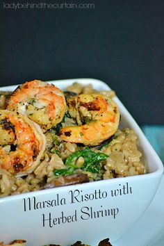 It's a NEW year and you know what that means! HEALTHY EATING!!! That why I love this Marsala Risotto with Herbed Shrimp.  I love the creamy texture of t