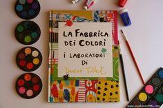 La fabbrica dei colori. I laboratori di Hervé Tullet