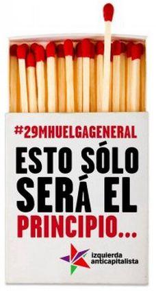 #29M huelga general  Esto sólo será el principio