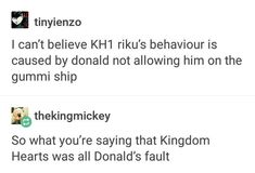Except Donald Duck, who is always an asshole. Hey, Do You Play Kingdom Hearts? I Got Some Memes For Ya Kingdom Hearts Funny, Kingdom Hearts Art, Kindom Hearts, Fandom Memes, Shall We Date, Vanitas, Funny Memes, It's Funny, Jokes