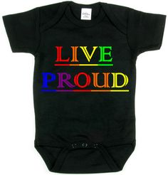 Live Proud_LGBT SUPPORT_Baby Tee Collection_Black by ALLGayTshirts, $19.95