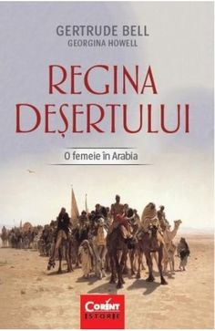 O femeie in Arabia - Gertrude Bell, Georgina Howell Gertrude Bell, Audio, Books, Movies, Livros, Films, Book, Livres, Film