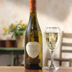 Moscato - Another FAVORITE wine!