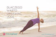 Dlaczego warto uprawiać jogę. www.fitlinefood.com