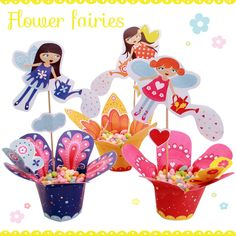 Printable flower fairies and candy cups