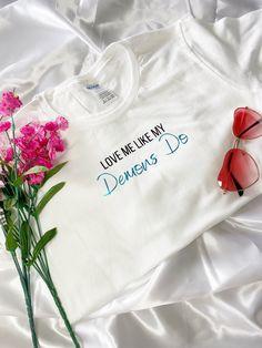 Love Me Like My Demons Do T-shirt - L / White