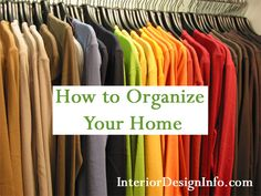 Tips and Tricks for How to Organize Your Home