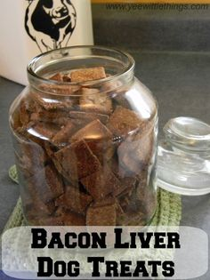 Homemade Dog Food Bacon Liver Dog Treats - Yee Wittle Things (I would use grain-free instead of flour Puppy Treats, Diy Dog Treats, Healthy Dog Treats, Liver Treats For Dogs, Beef Liver Dog Treats Recipe, Bacon Dog Treats, Dog Biscuit Recipes, Dog Treat Recipes, Dog Food Recipes