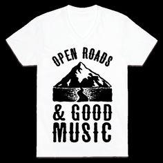 Open Roads and Good Music   T-Shirts, Tank Tops, Sweatshirts and Hoodies   HUMAN