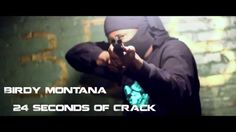 Birdy Montana - 24 Seconds Of Crack(Shot&Edited By @RastaBwoyKell)