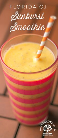 Our tangy sweet Florida OJ Sunburst Smoothie is a perfect breakfast on-the-go or after school treat. By adding Florida Orange Juice to any smoothie you're packing your smoothie with the #Amazing5, including: Great taste, Vitamin C, potassium, folate and no added sugars. In a blender, combine 1 cup of Florida Orange Juice, 1 1/2 cups of frozen fruit of your choice, 1 banana and 1 Tablespoon of flax or chia seeds. Blend until smooth and enjoy your nutritious Florida OJ Sunburst Smoothie.