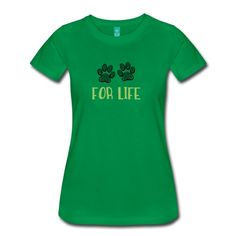 Paws For Life T-shirts available.  Fresh Perspective Clothing we will donate 10% of the profits to The Humane Society Of The United States.