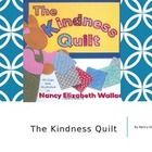"""""""The Kindness Quilt"""" Friendship Guidance Lesson w links to"""
