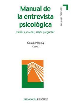 Manual de la entrevista psicológica (1ra ed ), conxa perpiñá compressed