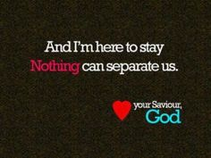 nothing can separate me from God..