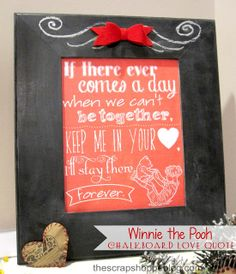 FREE Printable Winnie the Pooh Chalkboard Love Quote - Perfect decor for Valentine's Day (or a baby nursery!)