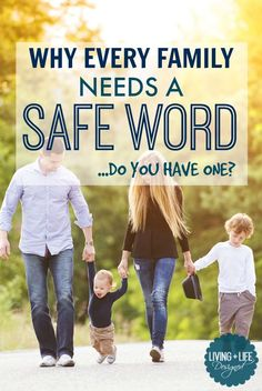 Every Family Needs a Safe Word - Parents Please Read This and Make One. A Safe Word is incredibly important to helping children communicate with adults and create a safe haven for them to share when it's hard.