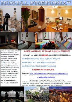 SUPEROFERTA DE AGOSTO EN EL HOSTAL PRETORIA, EN LA MISMISIMA PUERTA DEL SOL DE MADRID. Visitar www.hostalpretoria.com