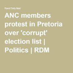 ANC members protest in Pretoria over 'corrupt' election list | Politics | RDM