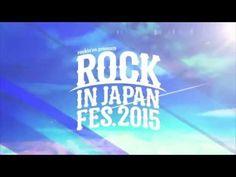 ROCK IN JAPAN FESTIVAL 2015 - YouTube