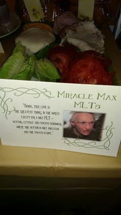 Princess Bride Party... Miracle Max MLTs