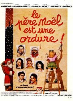Looking for Christmas movies you haven't seen yet? Here's a list of the most popular Christmas films made in France - an interesting mix of comedies, animated children's stories, war dramas, and horror. Film Movie, Cinema Film, Cinema Posters, Cinema Movies, Cult Movies, New Movies, Good Movies, Gerard Jugnot, Film Mythique