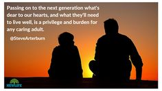 As adults one of our chief duties is to pass down truth to the next generation.