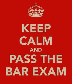 Keep Calm and Pass the Bar Exam