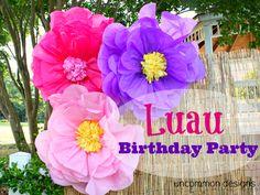 luau birthday party - giant tissue flowers!