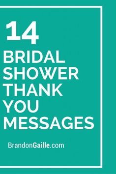 14 Bridal Shower Thank You Messages