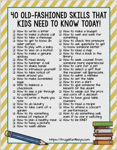 40 Old-Fashioned Skills that Kids Need to Know TODAY! - Timeless practical life skills that kids need to learn, many of which are being forgotten in our digital age. by carlani Parenting Advice, Kids And Parenting, Peaceful Parenting, Gentle Parenting, Teaching Kids, Kids Learning, Parents, All Family, Baby Kind