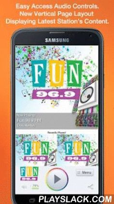 Fun 96.9 FM  Android App - playslack.com ,  Never be without your favorite radio station. Fun 96.9 FM is proud to present our OFFICIAL radio app. Listen to us at work, home or on the road. Install our app and get instant access to our unique content, features and more!- New design and interface- See current and recently played songs, latest podcast episodes and up to date station and local news on a single screen- Access all your favorite podcast shows on demand. Listen live (less storage…