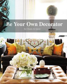 Be Your Own Decorator  You don't have to pay for an interior designer to have a beautiful home.  I will be running a Lessons series of Designing and decorating lessons  that gives you what it takes to coordinate a home designing and decorating project.  So save some money and enjoy learning.
